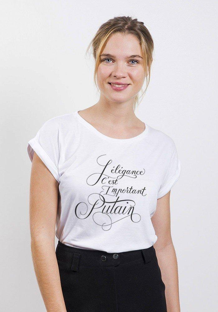 Tshirts Femme L'élégance c'est important putain