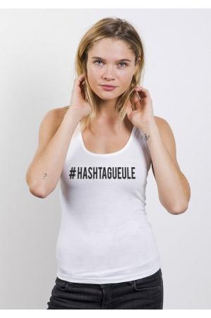 Hashtagueule Débardeur Femme