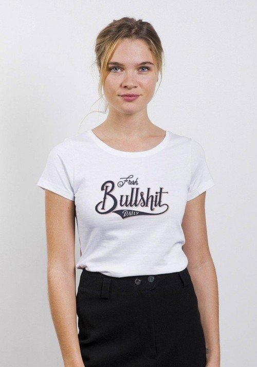 Fresh Bullshit T-shirt Femme Col Rond