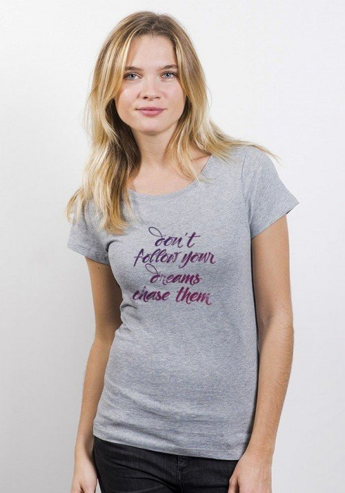 Don't Follow Your Dreams T-shirt Femme Col Rond