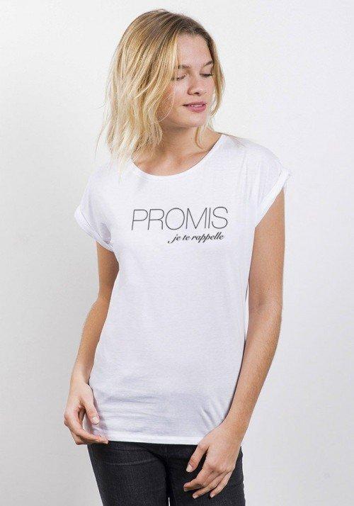 Promis Je te Rappelle T-shirt Femme Manches Retroussées