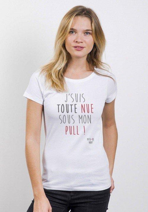 Toute Nue sous mon Pull T-shirt Femme Col Rond