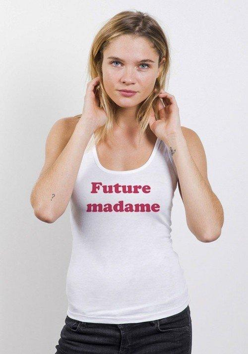 Future Madame Débardeur Femme - Oh Oui