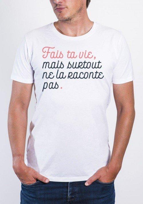 Fais ta vie T-shirt Homme