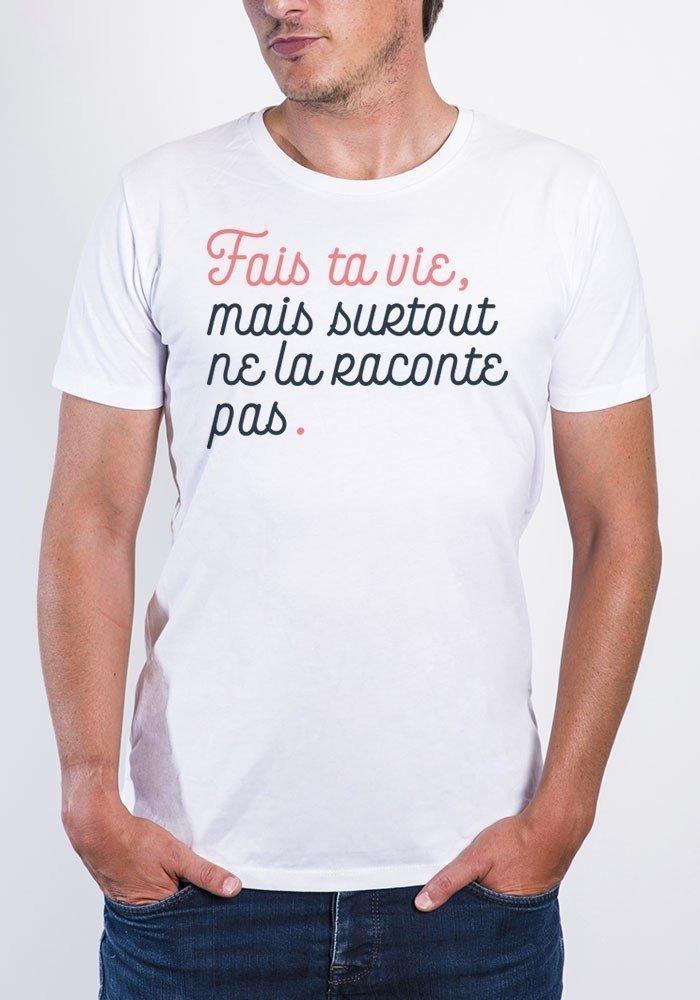 Fais ta vie Tee-shirt Homme
