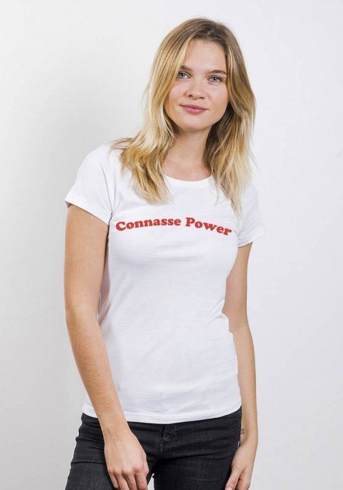 Connasse power- T-shirt Femme