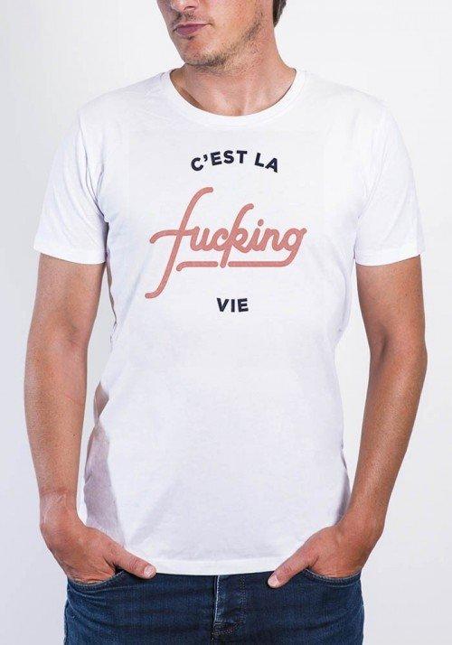 C'est la fucking vie - T-shirt Homme