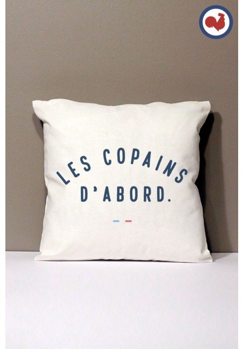 Les copains d'abord Coussin Made in France Bio