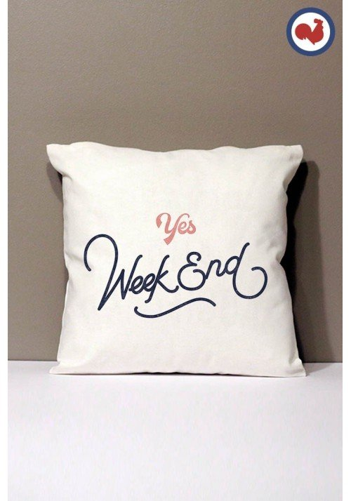 Yes week end - Coussin Made in France Bio