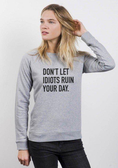 Idiots - Sweat Femme