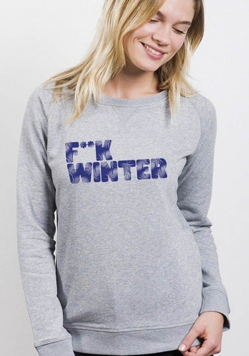 F**k Winter - Sweat Femme