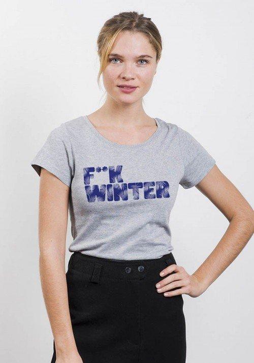 F**k winter - T-shirt Femme