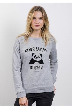Never say no to panda Sweat Femme