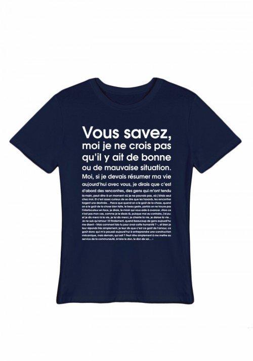 Tee-shirt Homme - Je ne crois pas qu il y ait de bonne ou de mauvaise situation