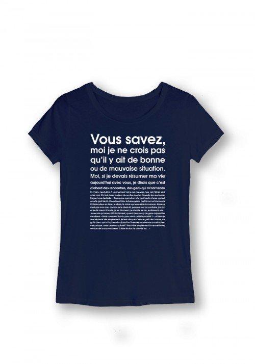 T-shirt Femme - Je ne crois pas qu il y ait de bonne ou de mauvaise situation