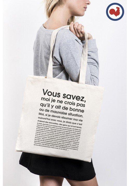 Je ne crois pas qu'il y ait de bonnes ou de mauvaises situation - Tote Bag