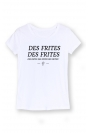 Des frites, des frites! - T-shirt Femme