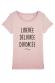Libérée délivrée divorcée - T-shirt Femme