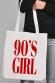 90's Girl - Tote Bag
