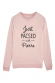 Just Pacsed + NOM - Sweat Femme à personnaliser