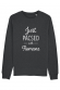 Just Pacsed - Sweat Homme à personnaliser