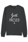 Just Pacsed - Sweat Femme