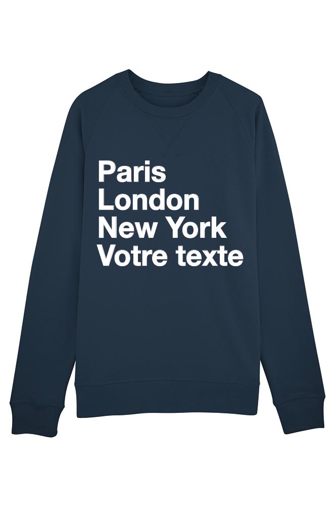 la moitié  grande vente PARIS LONDON NY - Sweat Homme à personnaliser