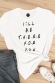 I'll be there for you - T-shirt Femme