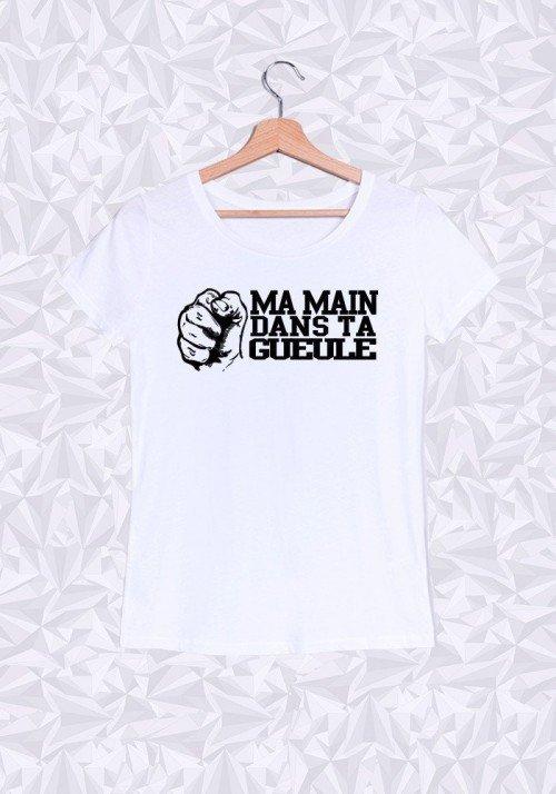 Ma main dans ta Gueule T-shirt Femme Col Rond