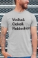 T-shirt - Vodka& Coke& Reblochon