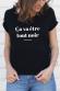 T-shirt - Ça va être tout noir