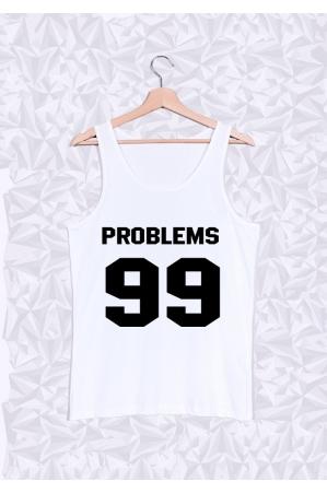 99 Problems Débardeur Homme