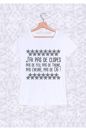 J'ai pas de Clope T-shirt Femme Col Rond