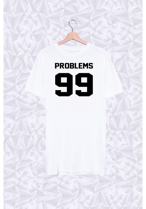 Long Shirt 99 problems