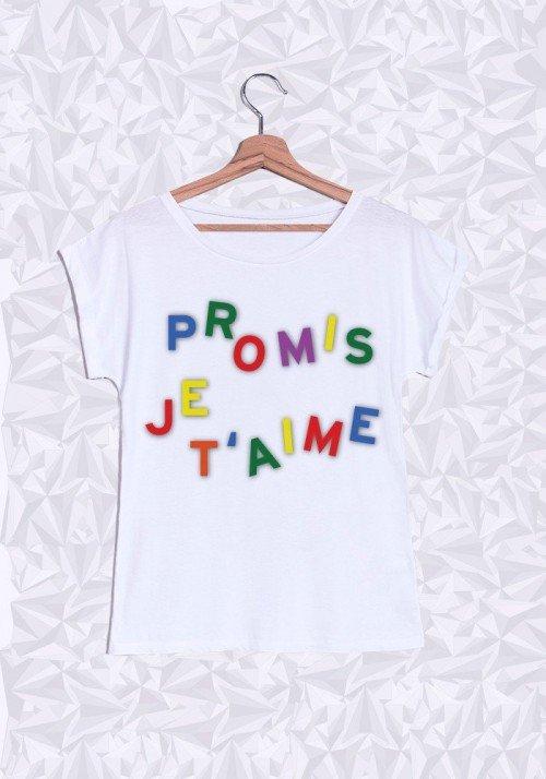 Promis je t'aime T-shirt Femme Manches Retroussées