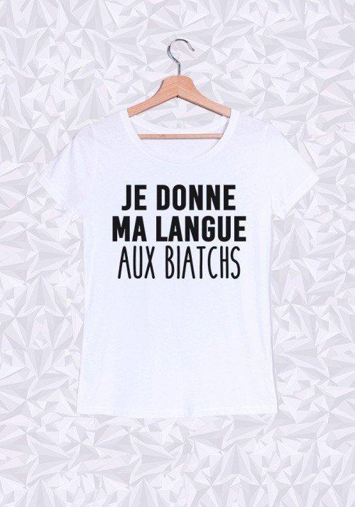 Ma langue aux biatchs T-shirt Femme Col Rond