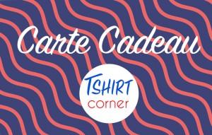 Carte Cadeau Tshirt Corner Femme
