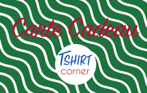 Carte Cadeau Tshirt Corner Forest